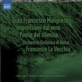 Malipiero: Impressioni dal vero - Pause del silenzio by Francesco La Vecchia