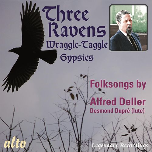 Folksongs by Alfred Deller: The Three Ravens; The Wraggle-Taggle Gypsies by Alfred Deller