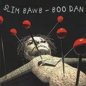 Boo Dan by Slim Bawb