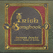Irish Songbook by Dennis Doyle