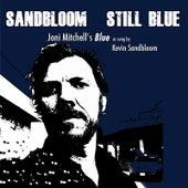 Still Blue by Kevin Sandbloom