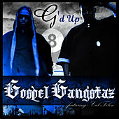 G'd Up (Single) by Gospel Gangstaz