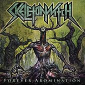 Forever Abomination by Skeletonwitch