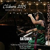 2005 Van Cliburn International Piano Competition Semifinal Round by Sa Chen
