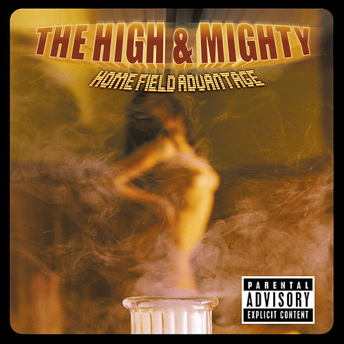 Home Field Advantage by High & Mighty