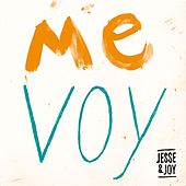 Me Voy by Jesse & Joy