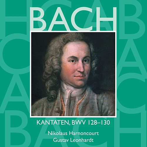 Bach, JS : Sacred Cantatas BWV Nos 128 - 130 by Various Artists