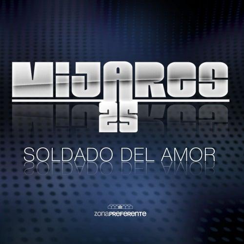 Soldado del amor by Mijares