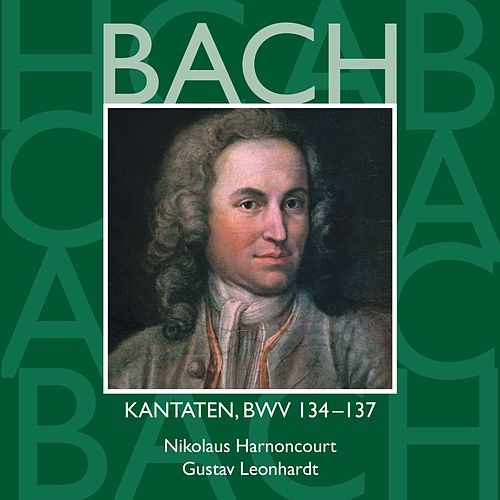 Bach, JS : Sacred Cantatas BWV Nos 134 - 137 by Various Artists