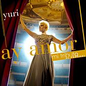 Ay Amor by Yuri