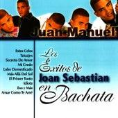 Los Éxitos de Joan Sebastian en Bachata by Juan Manuel