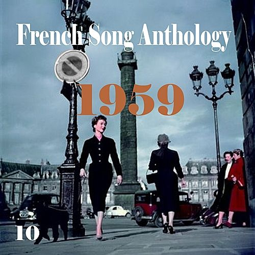 French Song Anthology [1959], Volume 10 by Various Artists