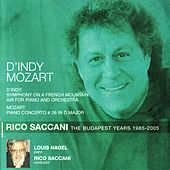 D'Indy: Symphony on a French Mountain Air - Mozart: Piano Concerto No. 26 by Louis Nagel