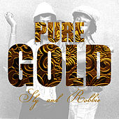 Pure Gold - Sly And Robbie by Sly and Robbie
