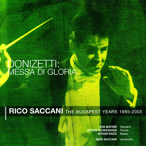 Donizetti: Messa di Gloria by Rico Saccani