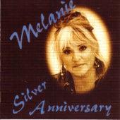 Silver Anniversary by Melanie
