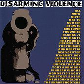 Disarming Violence by Various Artists
