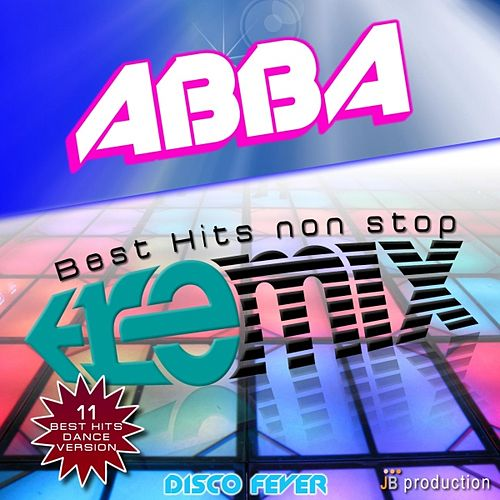 Abba Hits Megamix Non Stop by Disco Fever