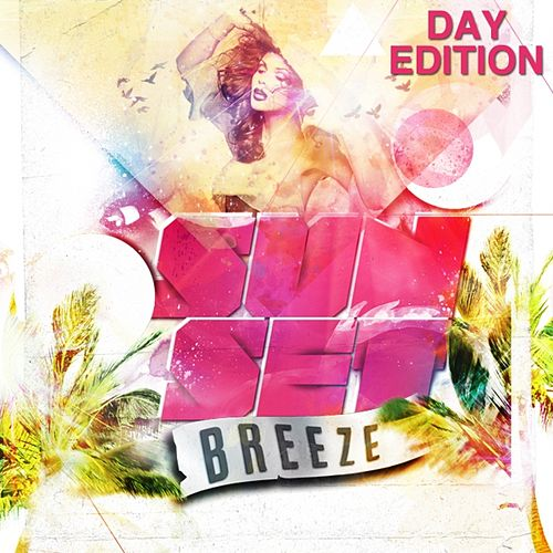 Sunset Breeze (Day Edition) by Various Artists