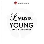 Rare Recordings by Lester Young