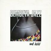 Wà Kélé by Bembeya Jazz National