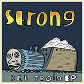 Ket Train by STRONG