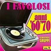 I favolosi anni '60 - '70, vol. 1 by Various Artists