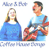 Coffee House Songs by Alice