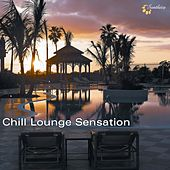 Chill Lounge Sensation by Various Artists