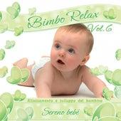 Bimbo relax, vol. 6: Sereno bebé by Babyland