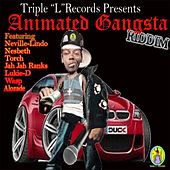 Animated Gangsta Riddim by Various Artists