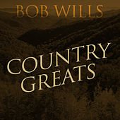 Country Greats by Bob Wills