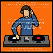 DJ Tools and Sound Effects Vol. 2 - Dj Scratches and Turntable Sound Effects by DJ Tools and Party Vocal Sound Effects