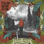 Clash Battle Guilt Pride by Polar Bear Club