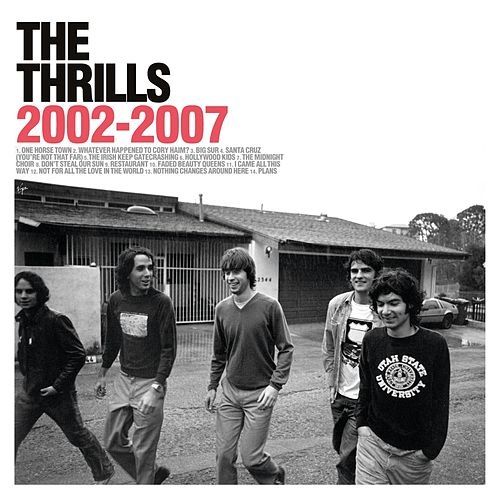 2002-2007 by The Thrills