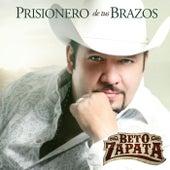 Prisionero De Tus Brazos by Beto Zapata