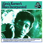 Alexis Korner's Blues Incorporated by Alexis Korner