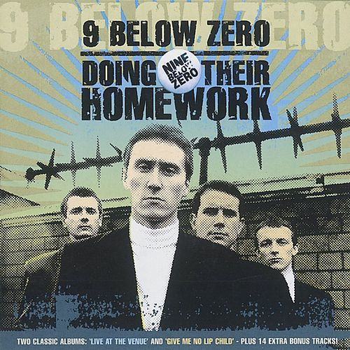 Doing Their Homework by Nine Below Zero