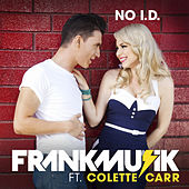 No I.D. by FrankMusik