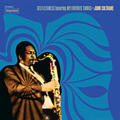 Selflessness featuring My Favorite Things by John Coltrane