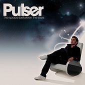 The Space Between The Stars by Pulser