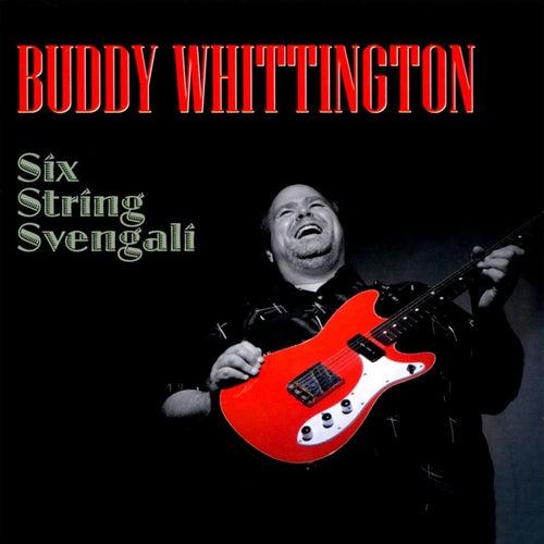 Six String Svengali by Buddy Whittington