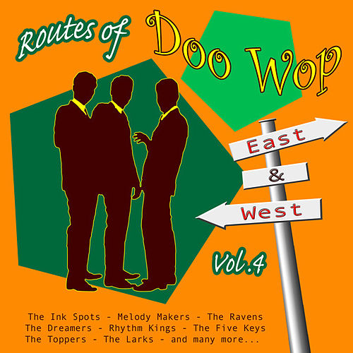 Routes of Doo Wop - East & West Vol 4 by Various Artists