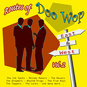 Routes of Doo Wop - East & West Vol 2 by Various Artists