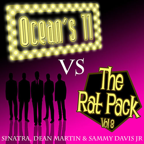Ocean's 11 vs The Rat Pack - Volume 3 by Various Artists