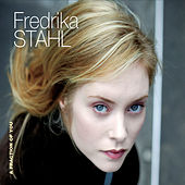 A Fraction Of You by Fredrika Stahl