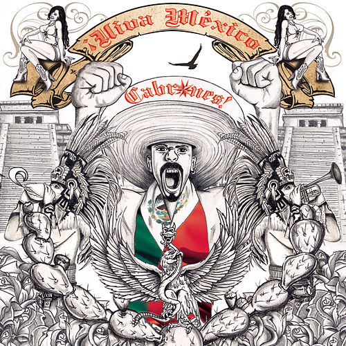 Viva Mexico Cabr*nes by Various Artists