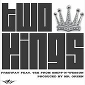 Two Kings (feat. Tek (of Smif-N-Wessun)) - Single by Freeway