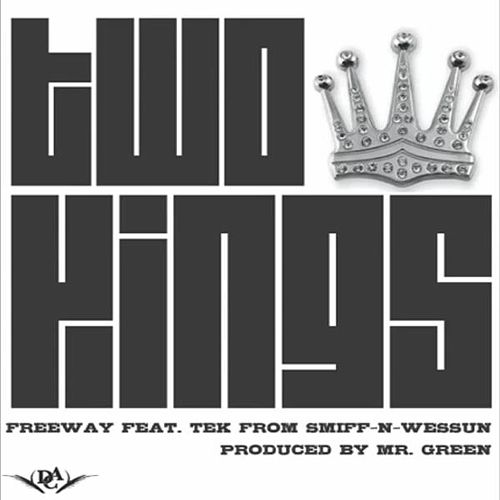 Two Kings (feat. Tek (of Smif-N-Wessun)) - Single by Freeway