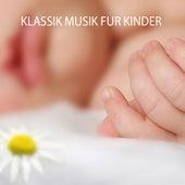 Klassik Musik für Kinder by Klassische Musik für Kinder Symphony Orchestra